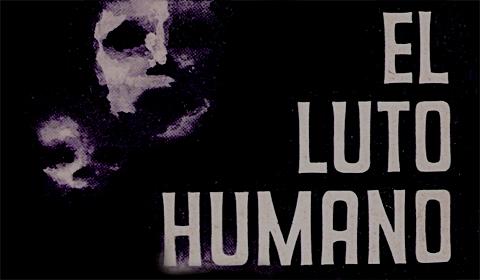 El Luto Humano